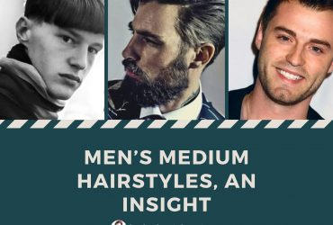 Men's medium hairstyles, an insight