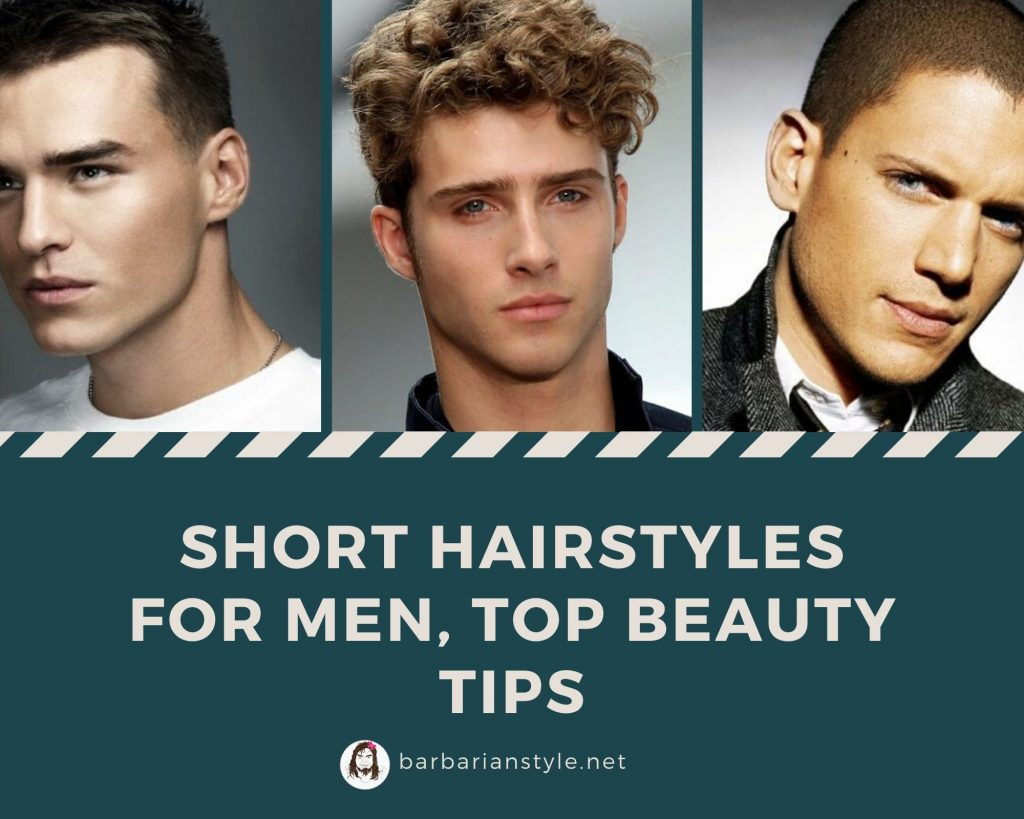 Short Hairstyles for Men, Top beauty tips