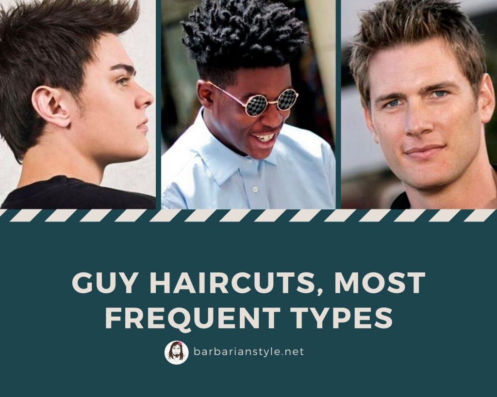 Guy haircuts, most frequent types