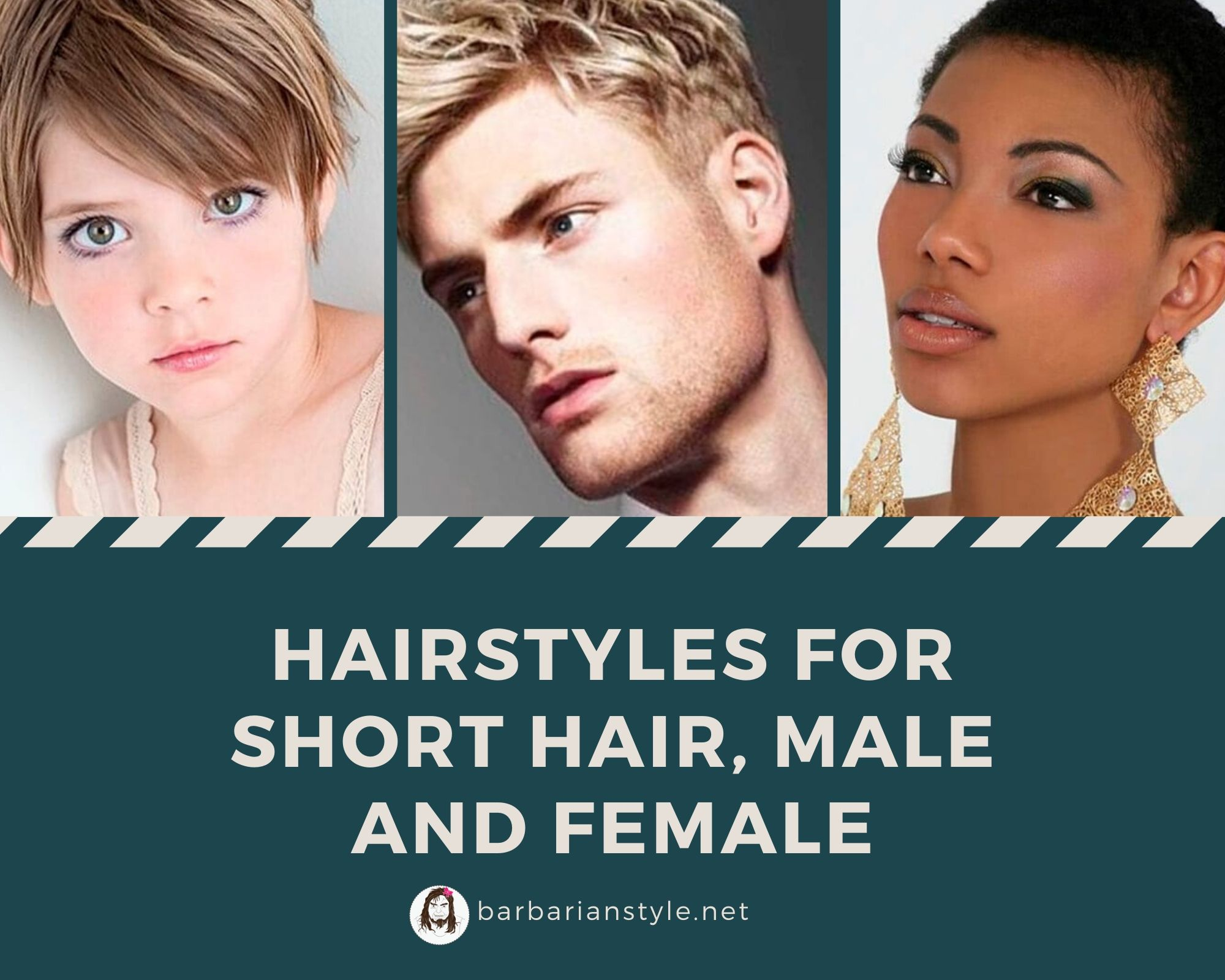 The Most Interesting Hairstyles for Short Hair, for Males and Females