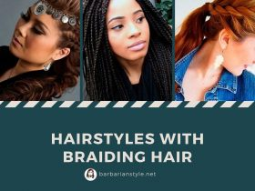 Hairstyles with braiding hair