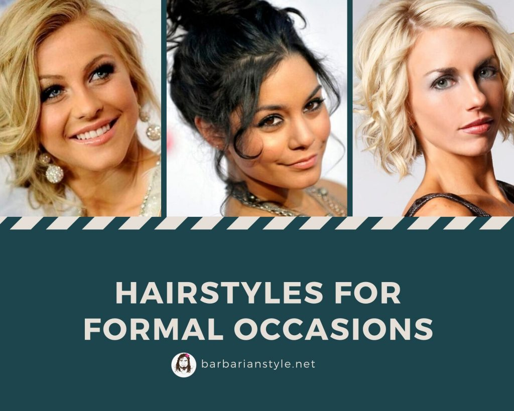 Hairstyles for formal occasions