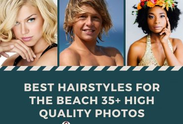 Best Hairstyles for the beach 35+ High Quality Photos