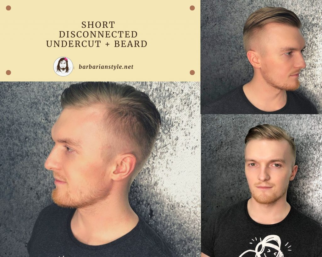 Short Disconnected Undercut + Beard
