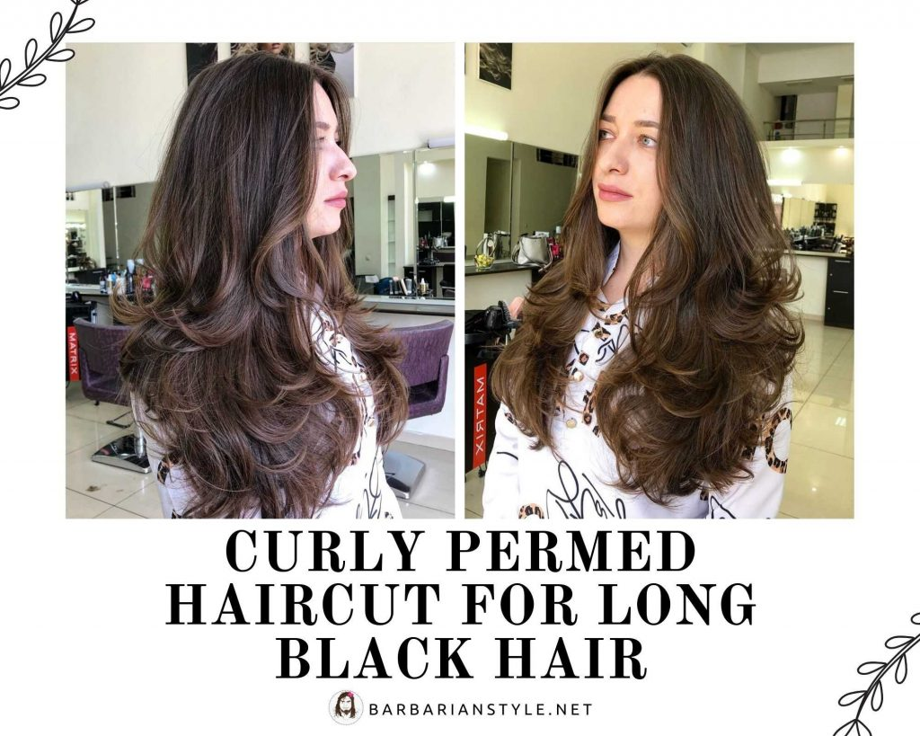 curly permed haircut for long black hair