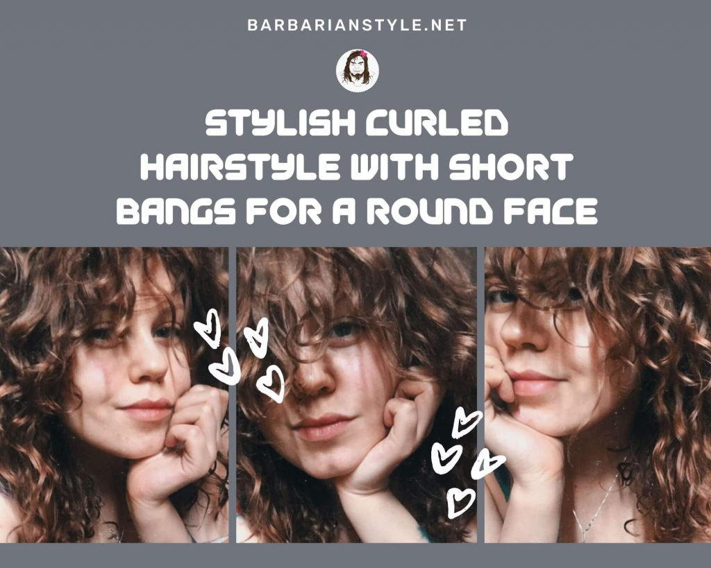 stylish curled hairstyle with short bangs for a round face