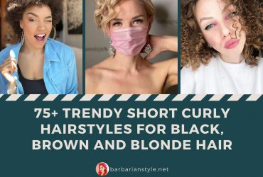 75+ Trendy Short Curly Hairstyles for Black, Brown and Blonde Hair