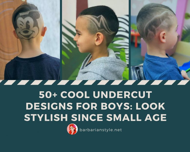 50+ Cool Undercut Designs for Boys Look Stylish Since Small Age