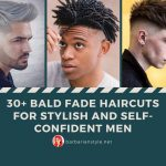 30+ Bald Fade Haircuts for Stylish and Self-Confident Men