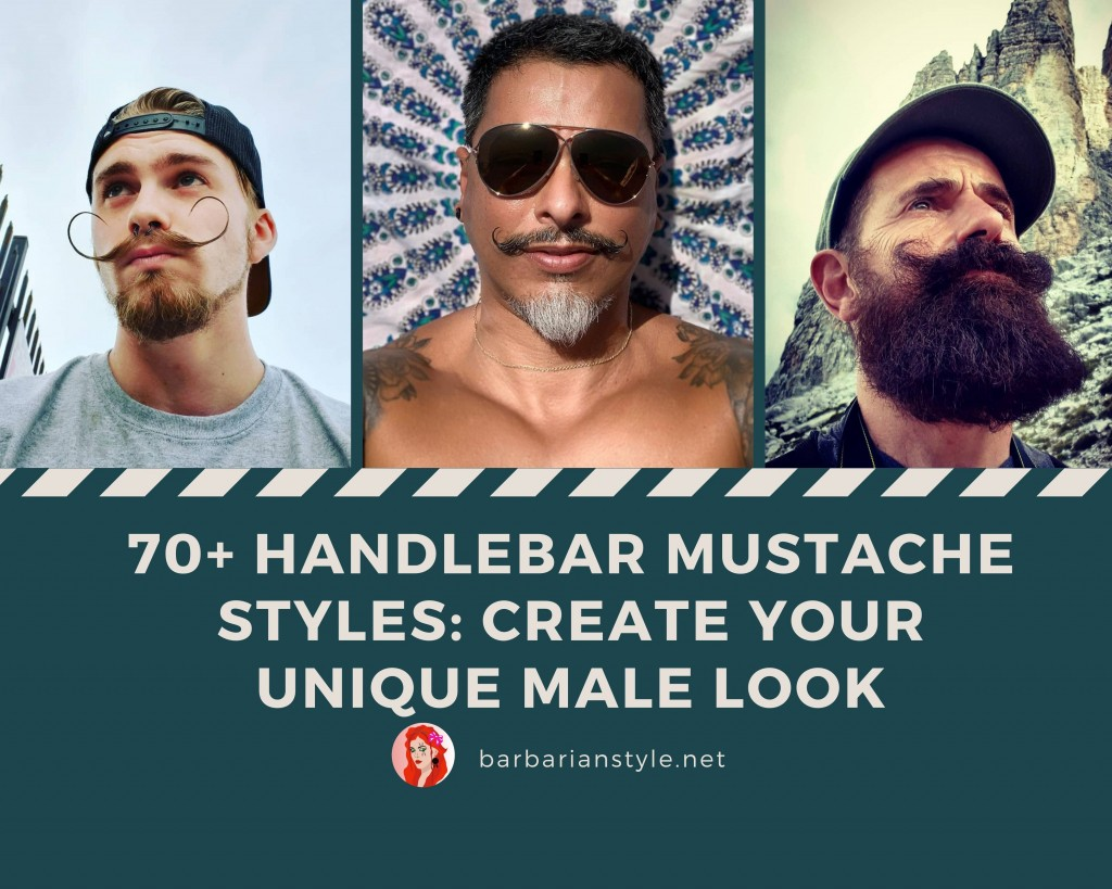 70+ Handlebar Mustache Styles: Create Your Unique Male Look