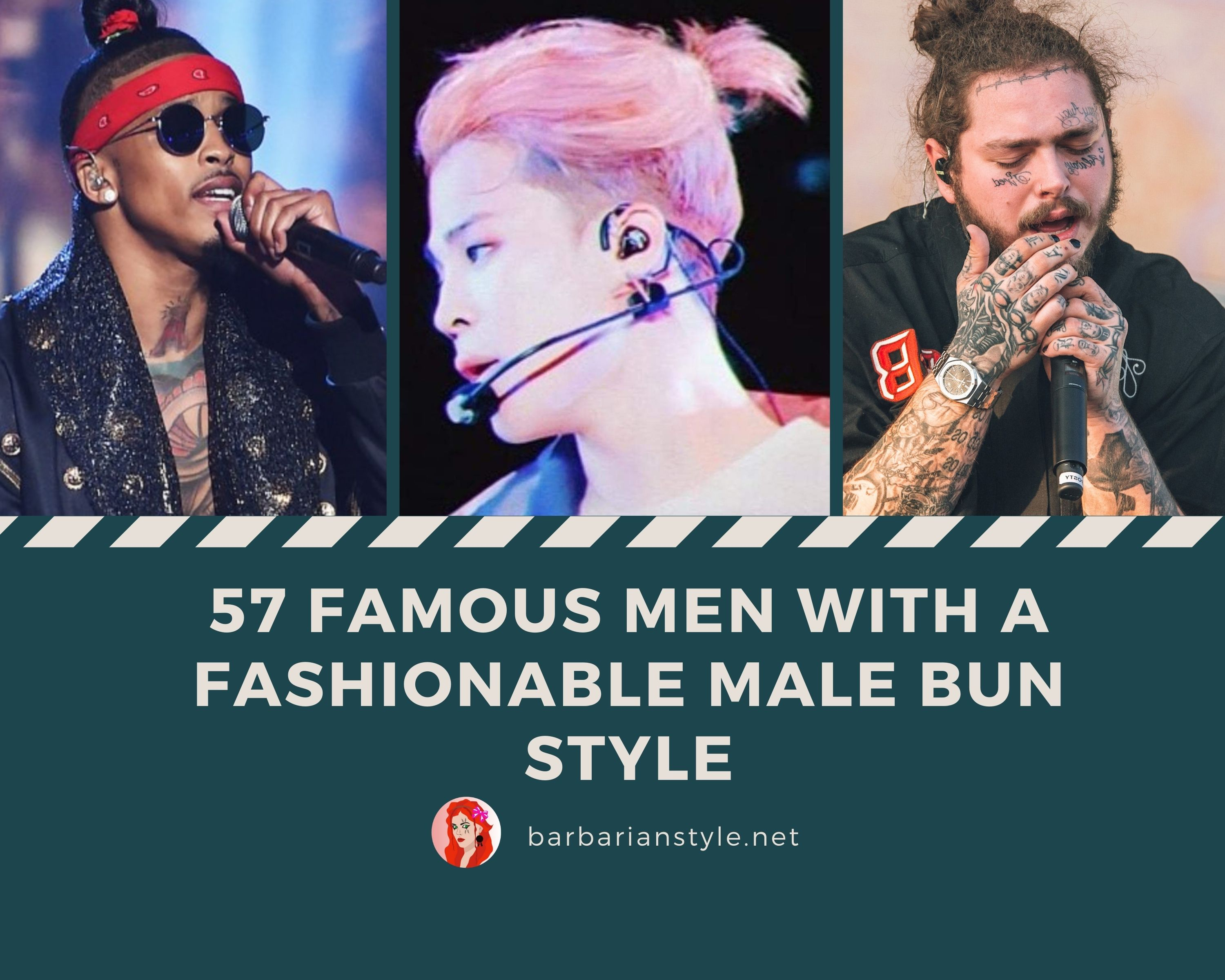 57 Famous Men with a Fashionable Male Bun Style